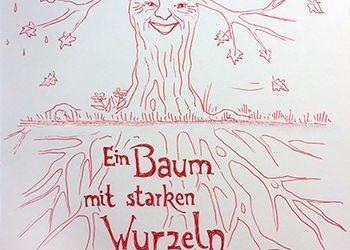 Ein Baum mit starken Wurzeln…
