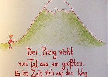 Der Berg wirkt vom Tal aus am größten…
